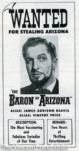 Vincent Price as the Baron of Arizona